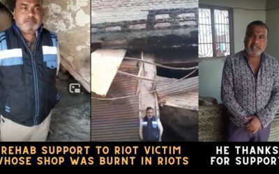 Rehab support to riot victim whose shop was burnt
